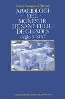 9788478269532: Abaciologi del monestir de Sant Feliu de Guixols (segles X-XIX) (Scripta et Documenta)