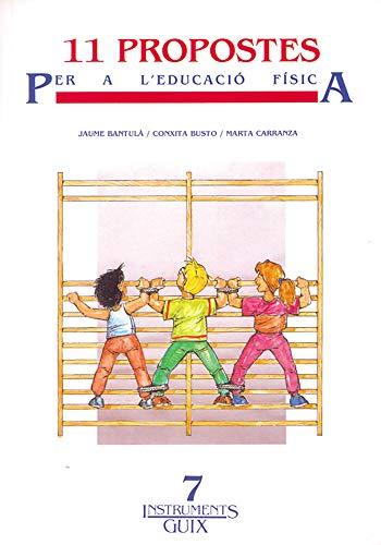 11 propostes per a l'educació física: Bantulà Janot, Jaume;