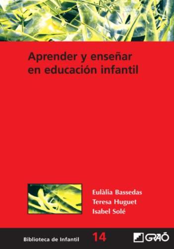 Aprender y Ensenar en Educacion Infantil (Paperback): Eulalia Bassedas