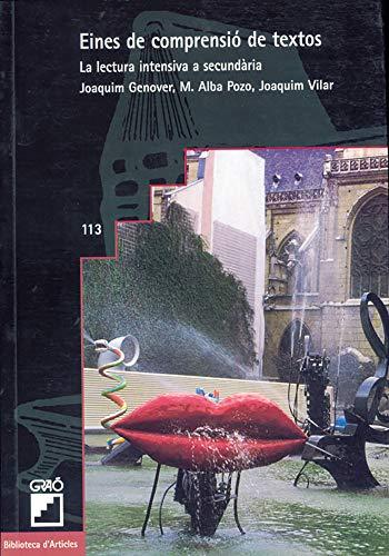 9788478271962: Eines de comprensió de textos: La lectura intensiva a secundària (BIBLIOTECA D'ARTICLES)