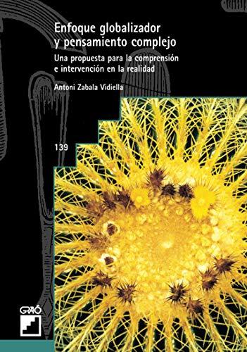 9788478272112: Enfoque globalizador y pensamiento complejo (Spanish Edition)