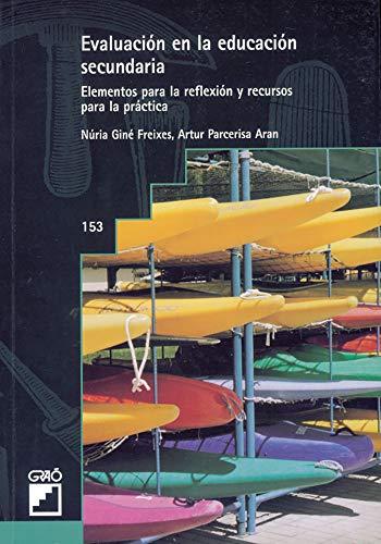 9788478272457: Evaluación En La Educación Secundaria: 153 (Grao - Castellano) - 9788478272457