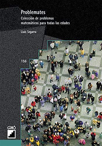 9788478272488: Problemates. Colección de problemas matemáticos para todas las edades (Spanish Edition)