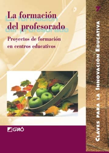 9788478272501: La Formacion del Profesorado (Spanish Edition)
