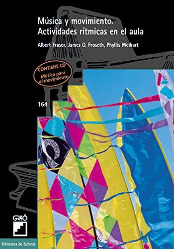 9788478272679: Música Y Movimiento: 164 (Biblioteca De Eufonia)
