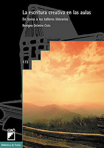9788478272792: La escritura creativa en las aulas (Spanish Edition)