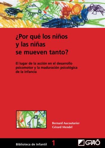 9788478273188: Por qué los niños y las niñas se mueven tanto? (Spanish Edition)