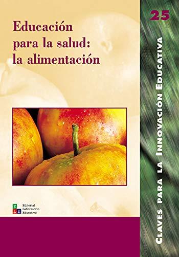 9788478273249: Educacion Para La Salud: La Alimentacion (Spanish Edition)