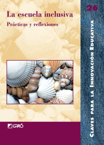9788478273256: La Escuela Inclusiva: 026 (Editorial Popular)