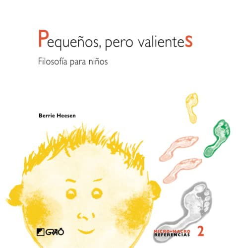 9788478273379: Pequeños, pero valientes (Spanish Edition)