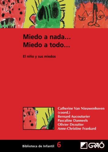 9788478273430: Miedo A Nada.Miedo A Todo.: 006 (Biblioteca De Infantil)