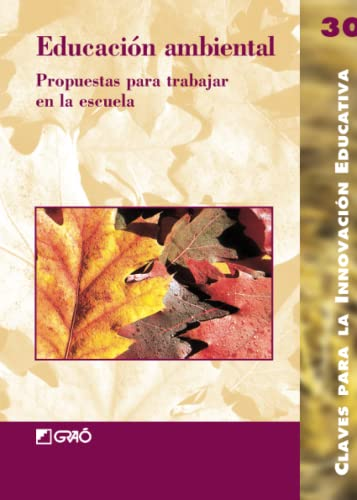 9788478273461: Educación ambiental (Spanish Edition)