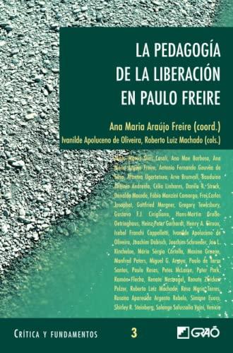 9788478273577: La pedagogía de la liberación en PauloFreire: 003 (Critica Y Fundamentos)
