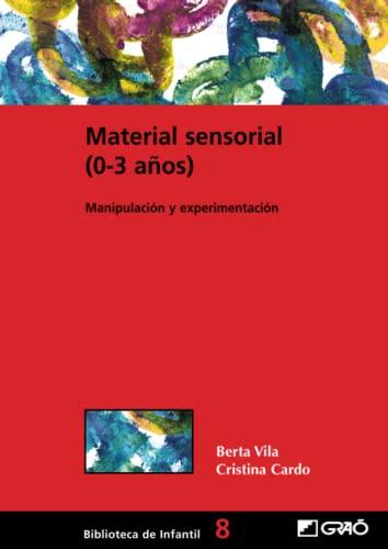 9788478273676: Material sensorial (0-3 años): 008 (Biblioteca De Infantil)