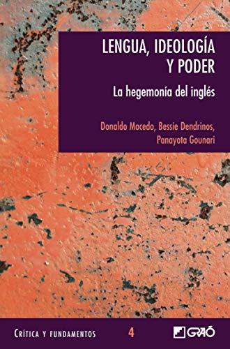 Lengua, Ideologia y Poder (Spanish Edition): Bessie Dendrinos