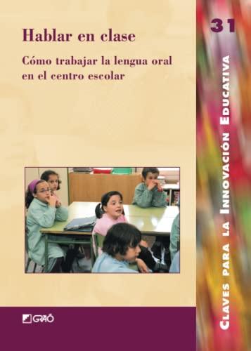9788478273768: Hablar en clase: 031 (Editorial Popular)