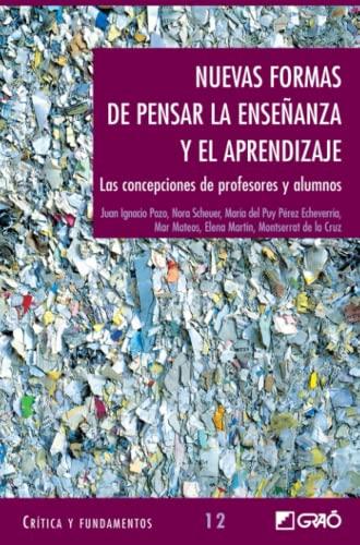 9788478274321: Nuevas Formas De Pensar La Ensenanza y El Aprendizaje (Spanish Edition)