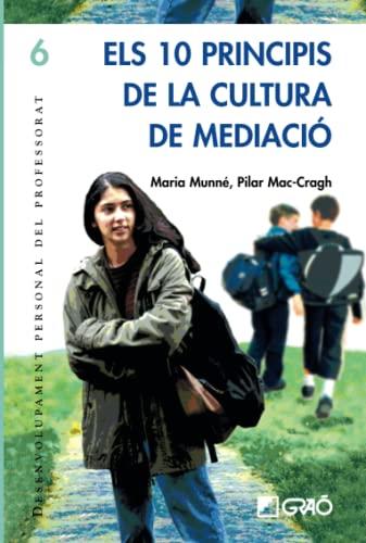 Els 10 principis de la cultura de mediació (Paperback)