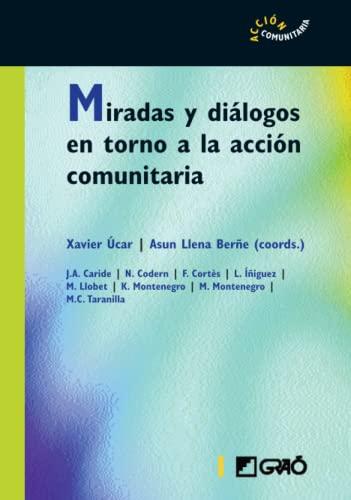 9788478274475: Miradas y diálogos en torno a la acción comunitaria (ACCION COMUNITARIA)