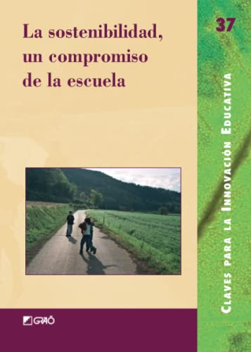 9788478274499: La sostenibilidad, un compromiso de la escuela: 037 (Editorial Popular)