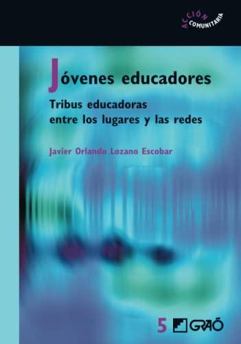 9788478275014: Jóvenes educadores. Tribus educ