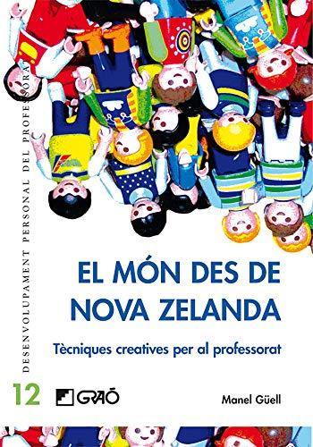 9788478275274: El Món des de Nova Zelanda: Tecniques Creatives per al Professorat (Catalan Edition)