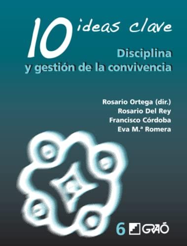 9788478276257: 10 Ideas Clave. Disciplina y gestión de la convivencia (Spanish Edition)