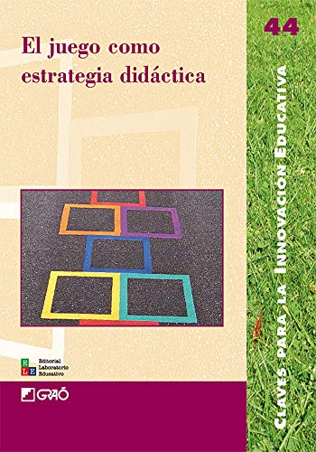 9788478276332: El Juego Como Estrategia Didáctica: 044 (Editorial Popular)