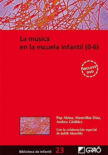 MUSICA EN LA ESCUELA INFANTIL 0-6: ALSINA PEP