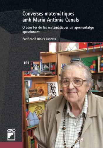 Converses matemàtiques amb maria antònia canals - Biniés Lanceta, Purificació