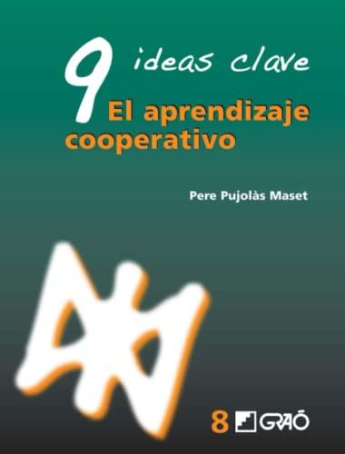 9788478276745: 9 Ideas clave. El aprendizaje cooperativo (Spanish Edition)