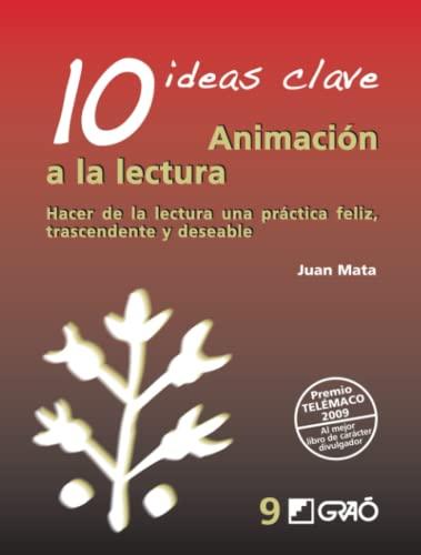 9788478276813: 10 Ideas Clave. Animación A La Lectura: 009 (Ideas Claves)