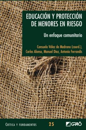 9788478277131: Educación y Protección de Menores en Riesgo: Un Enfoque Comunitario (Spanish Edition)