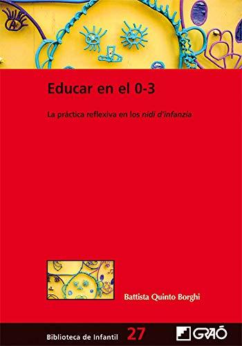 9788478279029: Educar en el 0-3 (Spanish Edition)
