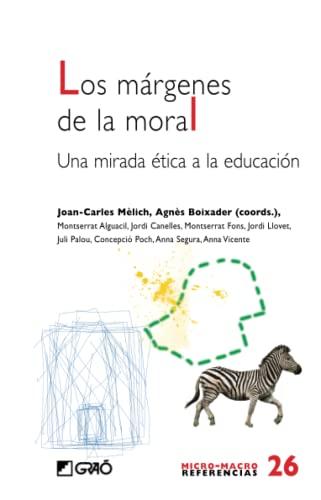 9788478279098: MARGENES DE LA MORAL, LOS: UNA MIRADA E