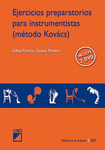 9788478279814: Ejercicios preparatorios para instrumentistas. (método Kovács)