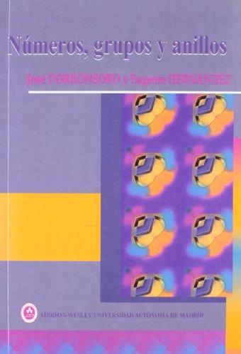 9788478290093: Numeros Grupos y Anillos (Spanish Edition)