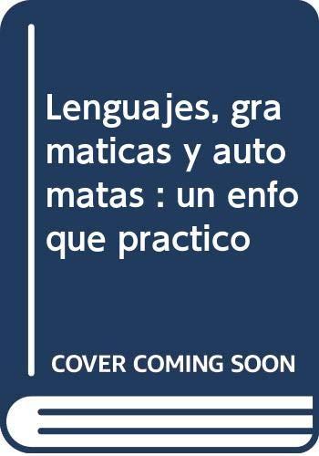 9788478290147: Lenguajes, gramaticas y automatas