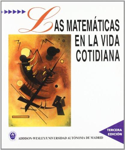 9788478290208: Las Matematicas En La Vida Cotidiana (Spanish Edition)