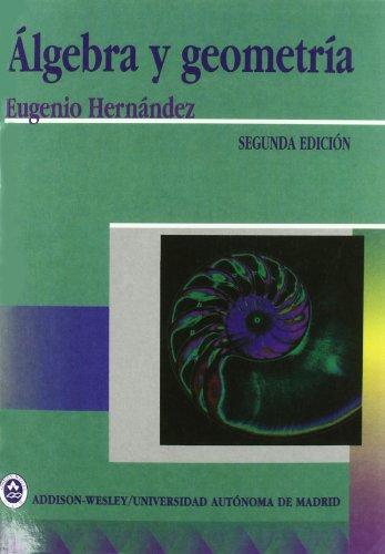 9788478290246: Algebra y Geometria - 2 Edicion (Spanish Edition)