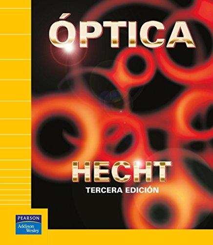 Optica - 3 Edicion (Spanish Edition): Eugene Hecht