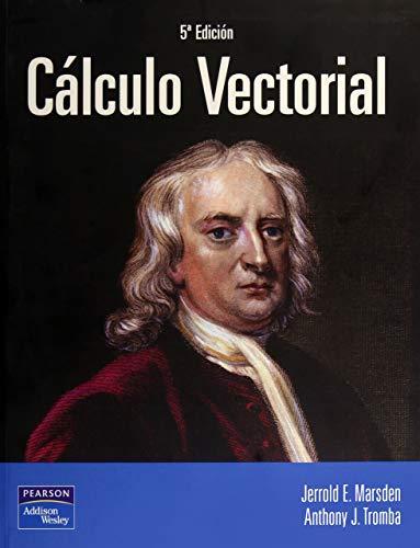 Calculo vectorial 5ED: Anthony Tromba; Jerrold Marsden