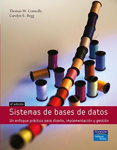 9788478290758: Sistemas de Bases de Datos: Un Enfoque Practico Para Diseno, Implementacion y Gestion / Database Systems (Spanish Edition)