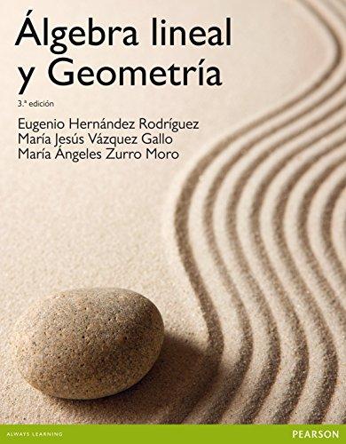 Álgebra lineal y geometría (Paperback): Eugenio Hernández Rodríguez,