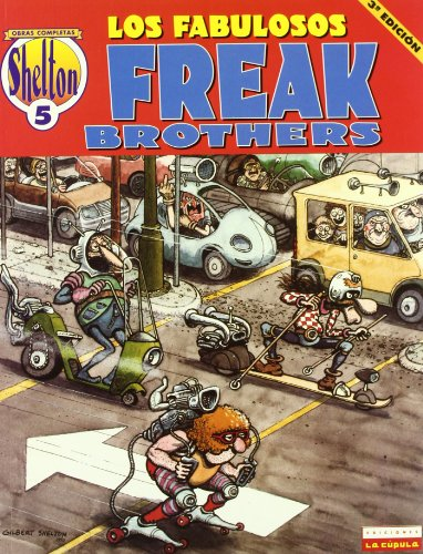 O.C Shelton 5 Los fabulosos Freak Brothers / The Fabulous Freak Brothers (Spanish Edition) (8478330283) by Shelton, Gilbert