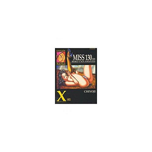 9788478331673: Miss 130 V.3: Reiko y Sus Amantes (X81)