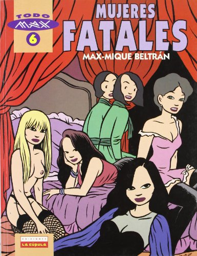 9788478332298: Mujeres fatales (