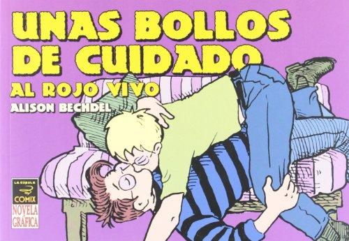 9788478332403: Unas bollos de cuidado / Hot, Throbbing Dykes to Watch Out for: Al Rojo Vivo (Spanish Edition)