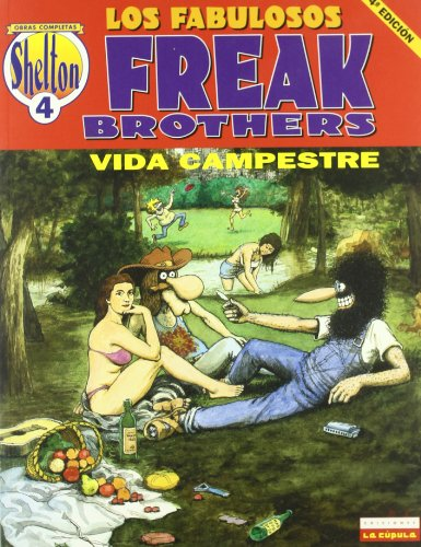9788478332984: O.C Shelton 4 Los fabulosos Freak Brothers Vida Campestre/ The Fabulous Furry Freak Brothers Country Life