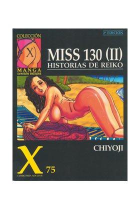9788478333202: Miss 130, 2 : historias de Reiko